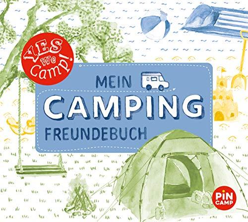 Yes we camp! Mein Camping-Freundebuch: Für neue Freunde und die tollsten Erinnerungen