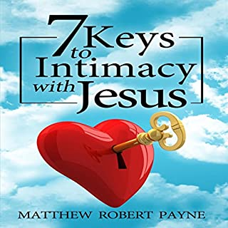 7 Keys to Intimacy with Jesus cover art