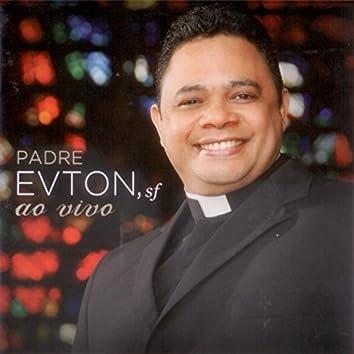 Padre Evton, Sf (Ao Vivo)