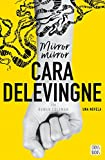 Mirror, Mirror: Una novela.