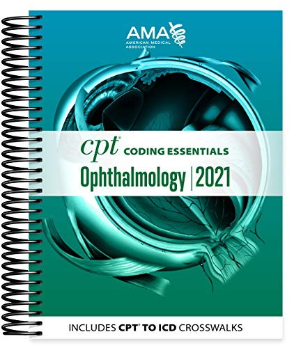Compare Textbook Prices for CPT Coding Essentials for Ophthalmology 2021 Illustrated Edition ISBN 9781640160651 by American Medical Association