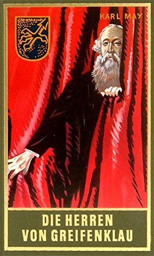 Die Herren von Greifenklau, Band 59 der Gesammelten Werke: Roman, Band 59 der Gesammelten Werke (Karl Mays Gesammelte Werke)