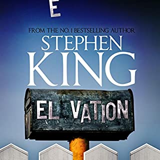 Elevation                   By:                                                                                                                                 Stephen King                               Narrated by:                                                                                                                                 Stephen King                      Length: 3 hrs and 46 mins     182 ratings     Overall 4.2