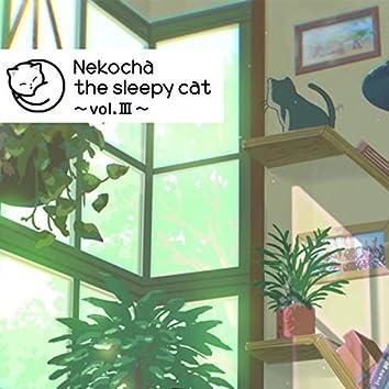 Nekocha the sleepy cat -vol.3 Mannars Sound Mix-