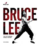 Bruce Lee Life In Pictures: The Authorized Visual History