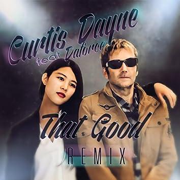 That Good (Blue Sky Radio Mix)