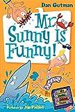 My Weird School Daze #2: Mr. Sunny Is Funny! (My Weird School Daze, 2)
