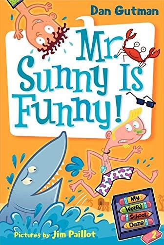My Weird School Daze #2: Mr. Sunny Is Funny! (My Weird School Daze, 2)の詳細を見る
