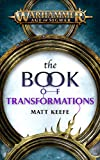 The Book Of Transformations (Warhammer Age of Sigmar) (English Edition)