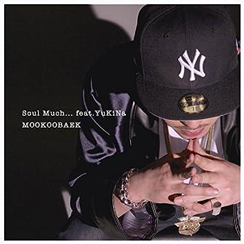 soul much (feat. YuKiNa)