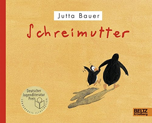 Schreimutter: Bilderbuch (Beltz & Gelberg)