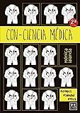 Con-Ciencia médica, un libro para regalar a un médico