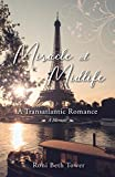 Image of Miracle at Midlife: A Transatlantic Romance