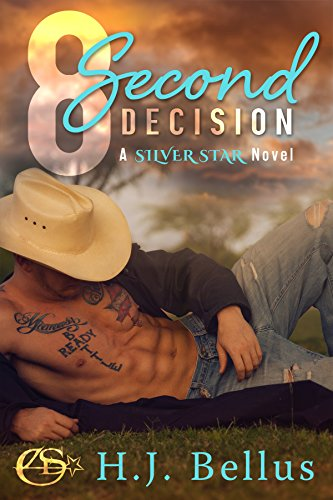 8 Second Decision (A Silver Star Ranch Novel) by [HJ Bellus, Kathy Krick]