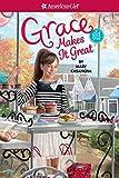 Grace Makes It Great (American Girl)