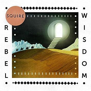 Rebel Wisdom EP