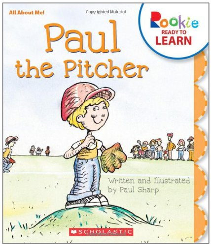 Paul the Pitcher (Rookie Ready to Learn)