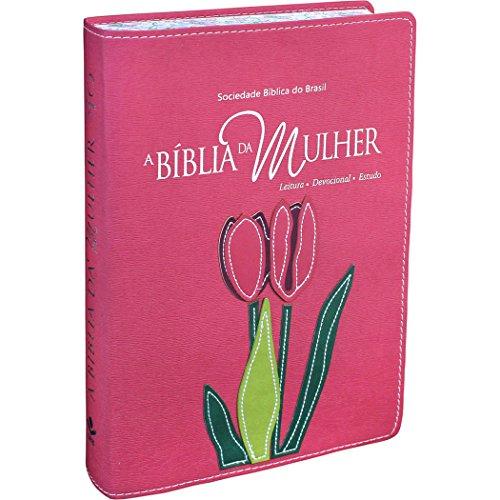 A Bíblia da Mulher - Couro sintético Rosa com bordas floridas Tamanho Grande: Almeida Revista e Atualizada (ARA)