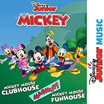 """Mickey Mouse Clubhouse/Funhouse Theme Song Mashup (From """"Disney Junior Music: Mickey Mouse Clubhouse/Mickey Mouse Funhouse"""")"""