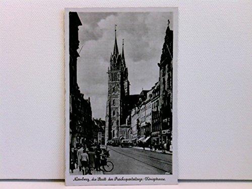 AK Nürnberg, die Stadt der Reichsparteitage; Königstrasse mit Straßenbahn, Autos, Passanten etc.