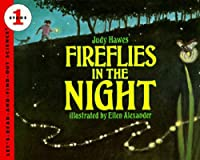 Fireflies in the Night: Revised Edition (Let's-Read-and-Find-Out Science 1 (1))