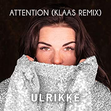Attention (Klaas Remix)
