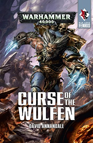 Curse of the Wulfen (Warhammer 40,000) (English Edition)