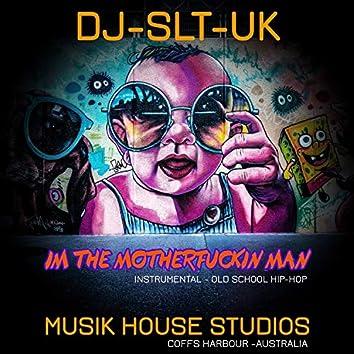 IM THE MOTHERFUCKIN MAN - Instrumental (Instrumental)