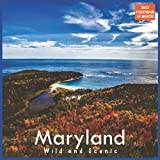 Maryland Wild and Scenic Calendar 2022: Official US State Maryland Calendar 2022, 16 Month Calendar 2022