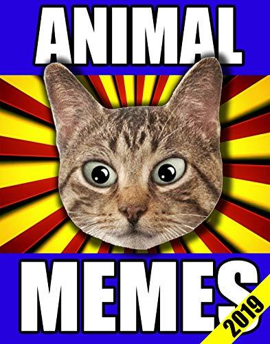 Memes: Funny and Cute Animal Memes and Fails Book (Meme Books) (English Edition)