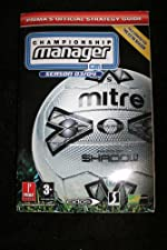Championship Manager 2003/2004 - Official Strategy Guide de Prima Development