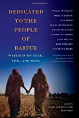 Dedicated to the People of Darfur: Writings on Fear, Risk, and Hope Kindle Edition