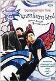 bananaman live kurukuru bird[DVD]