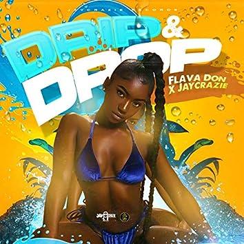 Drip & Drop