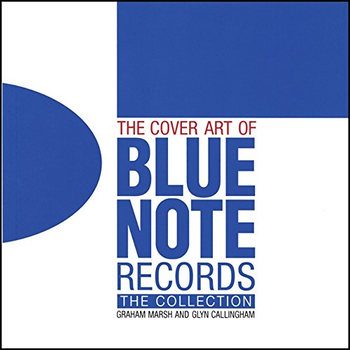 The Cover Art of Blue Note Records: The Collection [Lingua inglese]