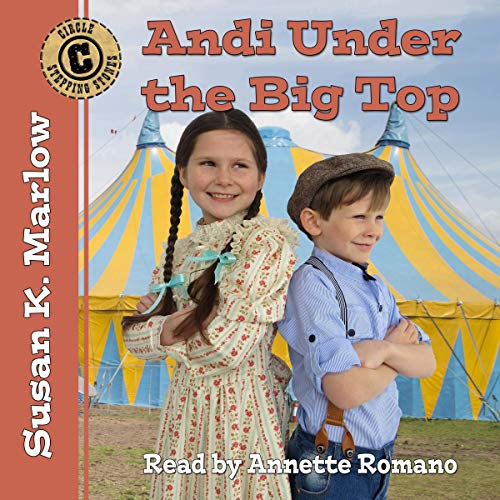 Andi Under the Big Top audiobook cover art