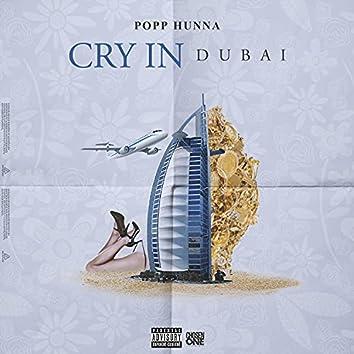 Cry In Dubai