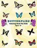 Butterflies coloring book for Kids Ages 4-8: Filled With More Than 50 Various Cute And Adorable Coloring Designs + Fun Facts For Kids To Read About Butterflies (8.5 x 11 Pages).