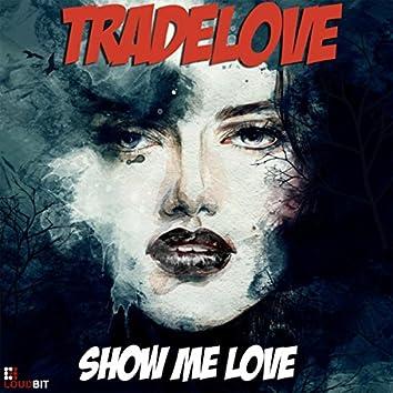 Show Me Love (Club Mix)