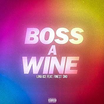 Boss a Wine