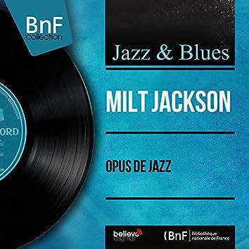 Opus de jazz (feat. Kenny Clarke, Frank Wess, Hank Jones, Eddie Jones) [Mono Version]