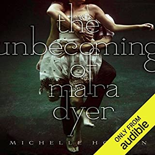 The Unbecoming of Mara Dyer     Mara Dyer, Book 1              By:                                                                                                                                 Michelle Hodkin                               Narrated by:                                                                                                                                 Christy Romano                      Length: 9 hrs and 37 mins     746 ratings     Overall 4.1