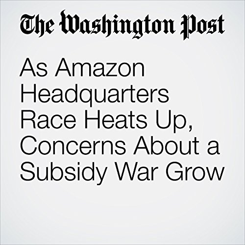 As Amazon Headquarters Race Heats Up, Concerns About a Subsidy War Grow copertina