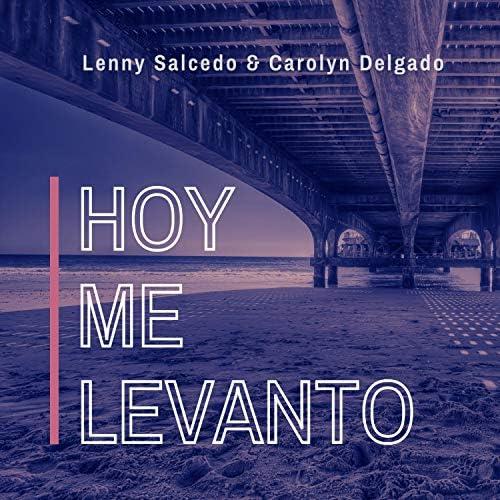 Lenny Salcedo & Carolyn Delgado