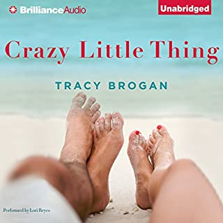 Crazy Little Thing                   By:                                                                                                                                 Tracy Brogan                               Narrated by:                                                                                                                                 Lori Reyes                      Length: 9 hrs and 15 mins     1,652 ratings     Overall 3.7