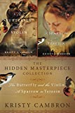 The Hidden Masterpiece Collection: The Butterfly and the Violin and A Sparrow in Terezin (A Hidden Masterpiece Novel)