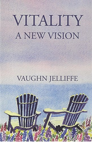Vitality: A New Vision (English Edition)