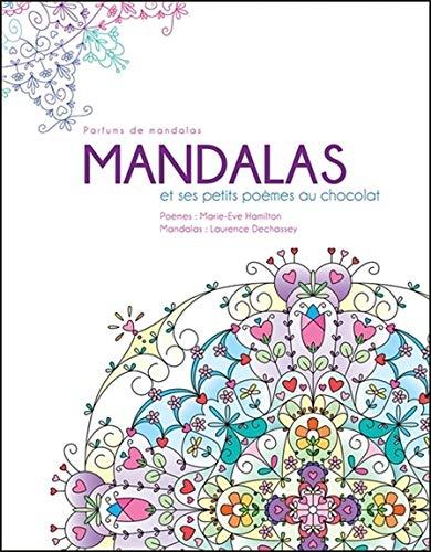Mandalas et ses petits poèmes au chocolat (Parfums de mandalas)