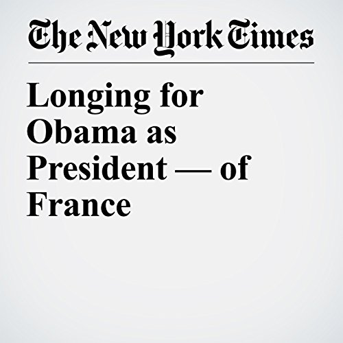 Longing for Obama as President — of France copertina