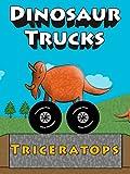 Dinosaur Trucks - Triceratops